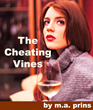 Juicy New E-Book Out Now: 'The Cheating Vines'