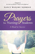 Patience, Determination Highlighted in New CrossBooks Title, Prayers for Nursing Students