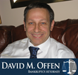 The Law Offices of David M. Offen is Now Offering Bankruptcy...