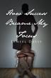 "Jameel Davis' first book ""How Success Became My Focus"" is an..."