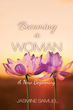"""Jasmine Samuel's first book """"Becoming a Woman"""" is a story of coming of..."""