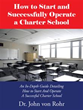 Dr. John von Rohr's New Guide Fosters Charter School Success