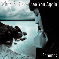 Sarantos solo music artist new singer songwriter free song music release What If I Never See You Again charity The National Center For Fathering