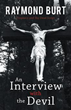 'An Interview with the Devil' Points Out Society's Ills, God's Plan