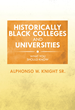 Historically Black Colleges and Universities: What You Should Know