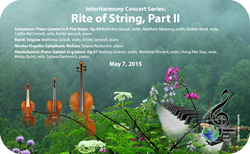 InterHarmony International Music Festival Presents Rite of String Part II at Weill Recital Hall at Carnegie Hall on May 7, 2015.