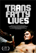 TransFatty Lives, a Documentary about a Filmmaker Living with ALS, Debuts at the 2015 Tribeca Film Festival