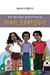 New Book by Marcus Bruce Introduces Jimmy Jumperjoy