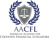 The American Academy For Certified Financial Litigators (AACFL) Launches its Massachusetts Chapter