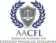 The American Academy For Certified Financial Litigators (AACFL)...