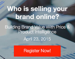 Building Brand Value With Price & Product Intelligence