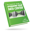 FIBERTOWN Publishes The Essential Guide to Upgrading Your Data Center