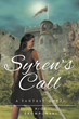 """Rick Skowronski's first book """"Syren's Call"""" is a creative and telling..."""