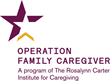 Promising Results Prompt Johnson & Johnson to Fund Expansion of the Rosalynn Carter Caregiving Institute Military Caregiver Program to CA, NC and VA