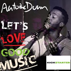 Cleveland National Recording Artist Antoine Dunn Announces Kickstarter Campaign