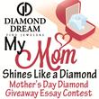Diamond Dream Fine Jewelers Announces Mother's Day Diamond Giveaway...