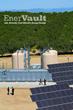 EnerVault Turlock:  World's Largest Iron-Chromium Redox Flow Battery