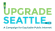Upgrade Seattle Launches Campaign for a City-Owned and Operated Internet Utility