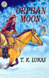 "Announcing Debut Novel ""Orphan Moon"" – A Heart-wrenching Saga of the..."