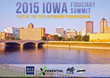 Iowa 401(k), 403(b), and Retirement Plan Leaders Gather for the 2015 Iowa Fiduciary Summit