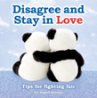 Disagree & Stay In Love Tips for Fighting Fair