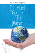 R.A. McLaughlin's First Book 'It Must Be in the Water' Is a...
