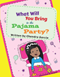 Chandra Garcia's First Book 'What Will You Bring to the Pajama...
