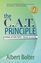 The C.A.T. Principle: Change, Action, Trust - Words to Live By