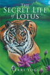 Modern-Day Love Story Awaits Readers in 'The Secret Life of Lotus'