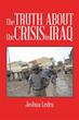 Joshua Ledra's New Book Pulls Back Curtain on Crisis in Iraq