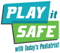 The Play it Safe campaign highlights the importance of foot health in total body health, and aims to provide children and adults important information about sports injuries, injury prevention and proper footwear.