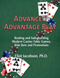 Advanced Advantage Play is the #1 new book on beating modern casino table games and side bets.