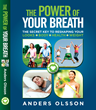 New Book The Power of Your Breath reveals the Key to Reshaping Your Looks, Your Body, Your Health & Your Weight
