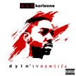 "Chester, PA Artist Kas Korleone Drops New Mixtape ""Dyin IV New..."