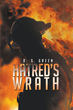 "D.S. Green's first book ""Hatred's Wrath"" is a suspenseful, emotional,..."