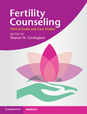 Fertility Counseling: Clinical Guide and Case Studies