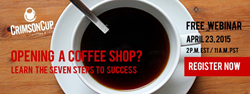 Learn how to open a coffee shop in webinar from Ohio coffee roaster Crimson Cup Coffee & Tea
