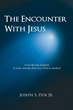 """Joseph S. Doe's First Book """"The Encounter with Jesus"""" is a Telling and..."""