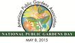 Friday May 8th is National Public Gardens Day: Celebrate Mother's Day, Spring and Family at your local garden
