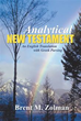 New Book by Brent M. Zolman Translates Greek New Testament