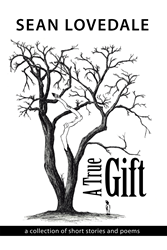 New Book, 'A True Gift' Provides Reflections of a Common Man