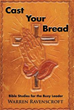 Author Warren Ravenscroft Releases 'Cast Your Bread'