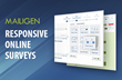 Launching Responsive Online Surveys, Mailigen Drives a Highly...