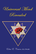 New Book, 'Universal Mind Revealed' Provides Kabbalistic Rendering of Genesis Chapter 5