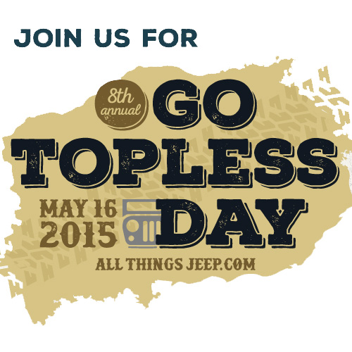 All Things Jeep - Go Topless Day Photo Contests