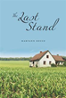 Teens Face Difficult Life Choices in New Novel 'The Last Stand'