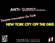 Disaster Innovation Do Tank at the Tribeca Disaster Innovation Foundation's First Ever Anti-Summit™