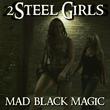 Mad Black Magic