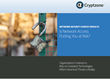 Cryptzone Network Security Survey Reveals Organizations Continue to...