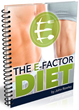 E-Factor Diet: Review Examining John Rowley's Brand New Weight Loss...